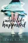When Life Happened - Jewel E. Ann