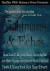 Nightmares & Echoes: 2014 GWS Press Charity Anthology - Anna Dobritt, Benjamin Mason, Dawn Authier, Josh Hilden, Kayleigh Edwards, Kevin J. MacLeod, Nicole Clark, Susan Schwartz, Pamela K. Kinney, Gypsy Heart Editing