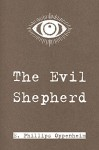 The Evil Shepherd - E. Phillips Oppenheim