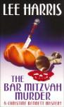The Bar Mitzvah Murder - Lee Harris