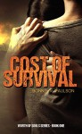 Cost of Survival (Worth of Souls Book 1) - Bonnie R. Paulson, Grammar Smith Editing