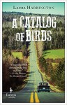 A Catalog of Birds - Laura Harrington