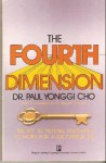 The Fourth Dimension - Paul Yonggi Cho