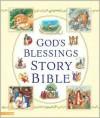 God's Blessings Story Bible - Laurie Lazzaro Knowlton, Doris Ettlinger
