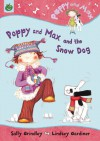 Poppy and Max and the Snow Dog - Sally Grindley, Lindsey Gardiner
