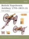 British Napoleonic Artillery 1793-1815 (1): Field Artillery - Chris Henry