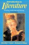 Introduction to Literature: Reading, Analyzing, and Writing - Dorothy U. Seyler