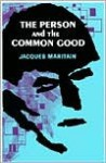 Person and the Common Good - Jacques Maritain