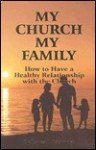My Church My Family - James B. Richards
