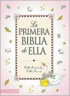 La Primera Biblia de Ella = Her First Bible - Melody Carlson, Tish Tenud