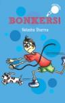 Bonkers! - Natasha Sharma