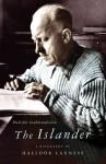 The Islander: A Biography of Halldór Laxness - Halldór Guðmundsson, Philip Roughton