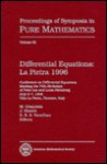 Differential Equations: La Pietra 1996: Conference on Differential Equations Marking the 70th Birthdays of Peter Lax and Louis Nirenberg, July 3-7, 1996, Villa La Pietra, Florence, Italy - Peter D. Lax