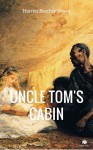Uncle Tom's Cabin (Annotated) (ShandonPress) - Harriet Beecher Stowe, Shandonpress