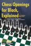 Chess Openings for Black, Explained (A Complete Repertoire) - Lev Alburt, Roman Dzindzichashvili, Eugene Perelshteyn, Al Lawrence