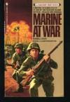 Marine at War - Russell G. Davis, Davis Russell, Brent K. Ashabranner