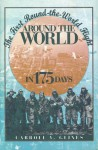 Around the World in 175 Days: The First Round-the-World Flight - Carroll V. Glines