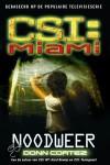 Noodweer (CSI:Miami, #3) - Donn Cortez, Yolande Ligterink