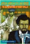 The Sea Adventures of Robert Smalls (African American Civil War Heroes Book 1) - Aaron D. Harris, Kenneth Harris