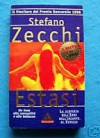 Estasi - Stefano Zecchi