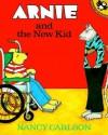 Arnie and the New Kid - Nancy Carlson