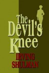 The Devil's Knee - Irving Shulman