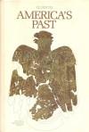 Clues To America's Past - Jeffrey P. Brain, Peter Copeland, Louis de la Haba, Mary Ann Harrell, Tee Loftin, Jay Luvaas, Douglas W. Schartz