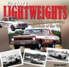 Factory Lightweights: Detroit's Drag Racing Specials of the '60s - Charles R. Morris