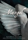 Mangel: An Angels Dream - Rochelle Hunter