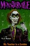 My Teacher is a Zombie - R.A. Noonan