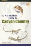 Naturalist's Guide to Canyon Country - David B. Williams, Gloria Brown