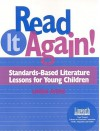 Read It Again!: Standards-Based Literature Lessons for Young Children - Linda Ayers
