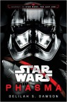 Phasma (Star Wars): Journey to Star Wars: The Last Jedi - Delilah S. Dawson