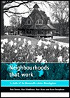 Neighbourhoods That Work: A Study of the Bournville Estate, Birmingham - Alan Middleton, Alan Murie