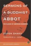 Sermons of a Buddhist Abbot: A Classic of American Buddhism - Soyen Shaku, Soen Shaku