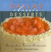 Dallas Classic Desserts: Recipes from Favorite Restaurants - Helen Thompson, Patricia Sharpe, Robert M. Peacock