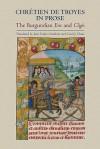 Chrétien De Troyes In Prose: The Burgundian Erec And Cligés (Arthurian Studies) - Joan Tasker Grimbert, Carol J. Chase, Chrétien de Troyes