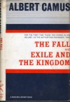 The Fall/Exile and the Kingdom - Albert Camus
