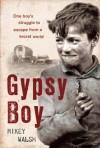 Gypsy Boy - Mikey Walsh