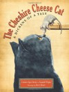 The Cheshire Cheese Cat: A Dickens of a Tale - Carmen Agra Deedy, Randall Wright, Barry Moser