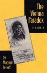The Vienna Paradox: A Memoir - Marjorie Perloff