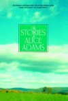 The Stories of Alice Adams - Alice Adams