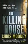 The Killing House - Chris Mooney