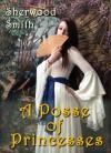 A Posse of Princesses - Sherwood Smith