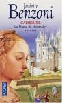 La Dame de Montsalvy - Juliette Benzoni