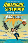 Ego and Hubris: The Michael Malice Story - Harvey Pekar, Gary Dumm