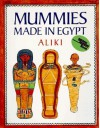 Mummies Made in Egypt (Reading Rainbow Books) - Aliki