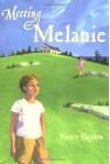 Meeting Melanie - Nancy Garden