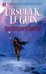 Najdalszy brzeg (Saga o Ziemiomorzu, #3) - Ursula K. Le Guin
