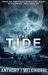 The Tide: Volume 1 by Anthony J Melchiorri (2015-09-02) - Anthony J Melchiorri